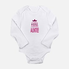 I cant keep calm going to be an auntie Body Suit