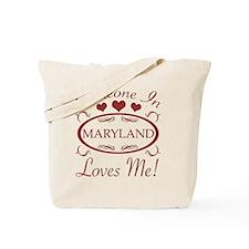 Somebody In Maryland Loves Me Tote Bag