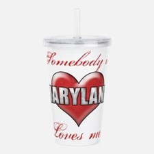 Somebody In Maryland L Acrylic Double-wall Tumbler
