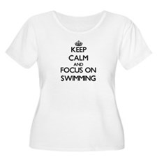 Keep Calm and focus on Swimming Plus Size T-Shirt