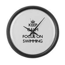 Keep Calm and focus on Swimming Large Wall Clock