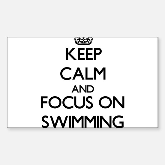 Keep Calm and focus on Swimming Decal