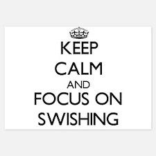 Keep Calm and focus on Swishing Invitations
