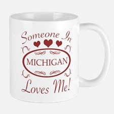 Somebody In Michigan Loves Me Mugs