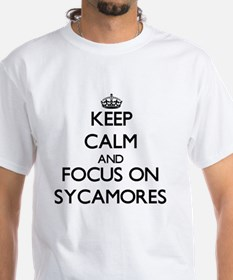 Keep Calm and focus on Sycamores T-Shirt