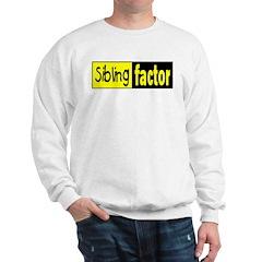 sibling factor Sweatshirt