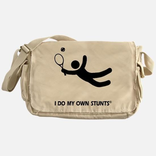 Tennis Funny My Own Stunts Messenger Bag