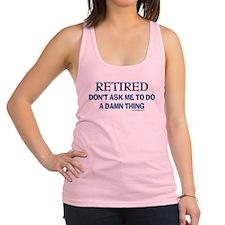 Retired Humor Racerback Tank Top