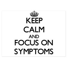Keep Calm and focus on Symptoms Invitations