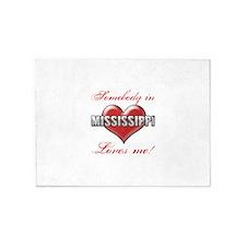 Somebody In Mississippi Loves Me 5'x7'Area Rug