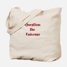 Question the Universe Tote Bag