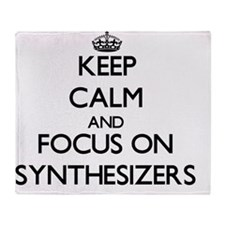 Keep Calm and focus on Synthesizers Throw Blanket