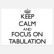 Keep Calm and focus on Tabulation Invitations