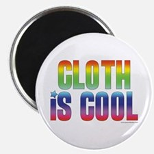 Cloth is Cool Magnet
