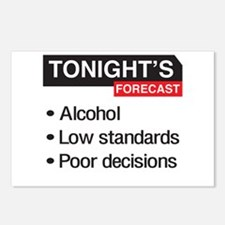 Tonight's Forecast: Alcohol, Low Standards, Poor D