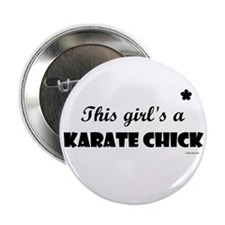 This Girl's A Karate Chick (Black Onyx) Button