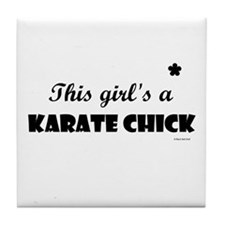 This Girl's A Karate Chick (Black Onyx) Tile Coast