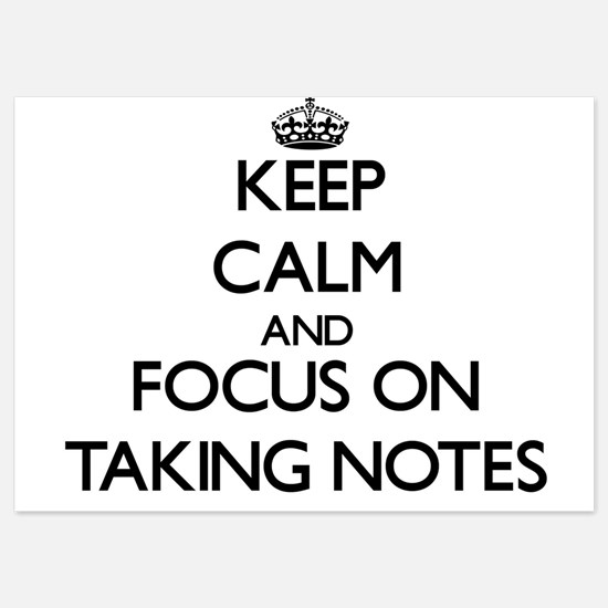 Keep Calm and focus on Taking Notes Invitations