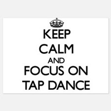 Keep Calm and focus on Tap Dance Invitations