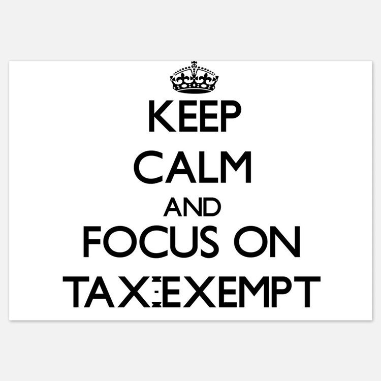 Keep Calm and focus on Tax-Exempt Invitations