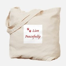 Live Peacefully Tote Bag
