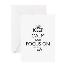 Keep Calm and focus on Tea Greeting Cards