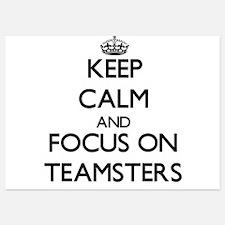 Keep Calm and focus on Teamsters Invitations