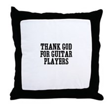 thank god for guitar players Throw Pillow