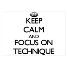 Keep Calm and focus on Technique Invitations