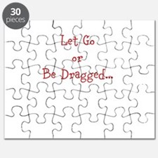Let Go or Be Dragged... Puzzle