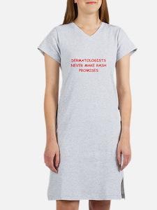 dermatology joke Women's Nightshirt