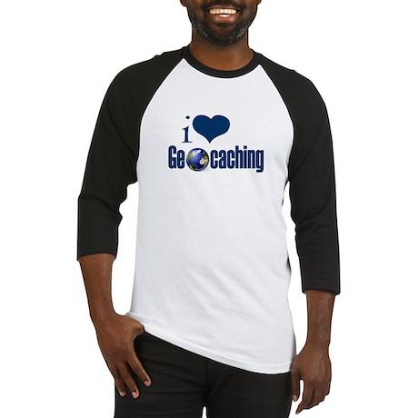 I Love Geocaching Baseball Jersey