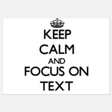 Keep Calm and focus on Text Invitations