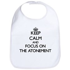 Keep Calm and focus on The Atonement Bib