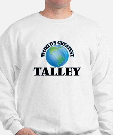 World's Greatest Talley Sweatshirt