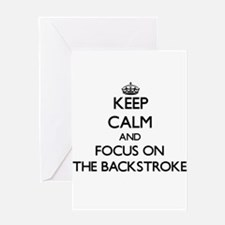 Keep Calm and focus on The Backstro Greeting Cards
