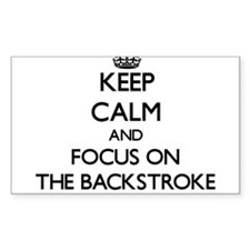Keep Calm and focus on The Backstroke Decal