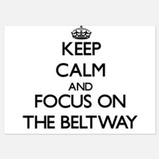 Keep Calm and focus on The Beltway Invitations