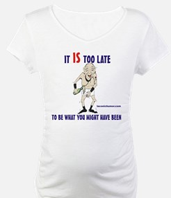 Too late GOnzo Shirt