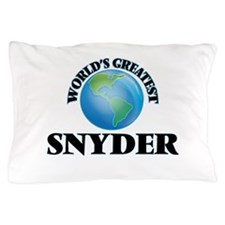 World's Greatest Snyder Pillow Case