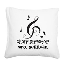 Personalized Choir Director Square Canvas Pillow