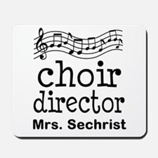 Personalized Choir Director Mousepad
