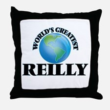 World's Greatest Reilly Throw Pillow