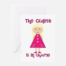 Oldest In Charge Greeting Cards