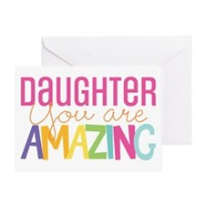 Daughter You Are Amazing Greeting Cards