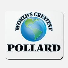 World's Greatest Pollard Mousepad