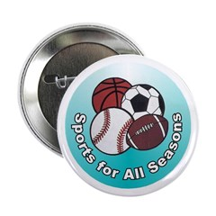 Sports for All Seasons Button