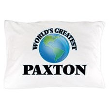 World's Greatest Paxton Pillow Case