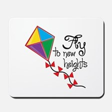 Fly to New Heights Mousepad