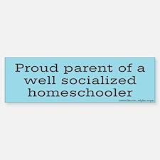 Proud parent of a Homeschooler Bumper Bumper Bumper Sticker